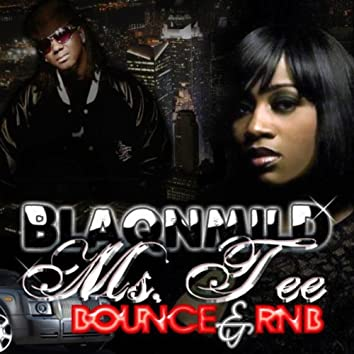 Blaqnmild Bounce & RnB