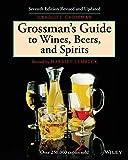 Grossman's Guide to Wines, Beers...