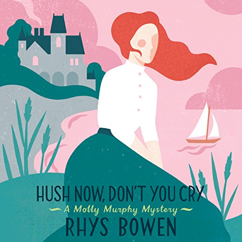 Hush Now Don't You Cry audiobook cover art