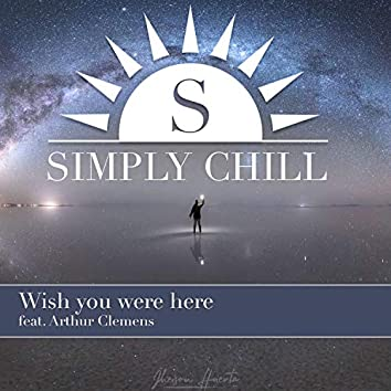 Wish You Were Here (feat. Arthur Clemens)