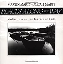 Places Along the Way: Meditations on the Journey of Faith
