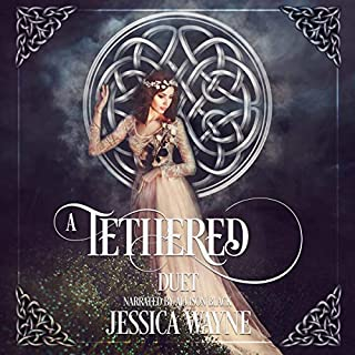 A Tethered Duet     Love That Spans Centuries              By:                                                                                                                                 Jessica Wayne                               Narrated by:                                                                                                                                 Allison Black                      Length: 10 hrs and 48 mins     2 ratings     Overall 4.5