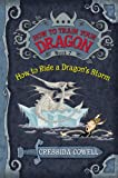 How to Train Your Dragon Book 7: How to Ride a Dragon's Storm (How to Train Your Dragon (7))