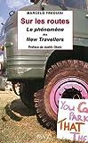 Sur les routes - Le phénomène des new travellers (IMAGO (EDITIONS)