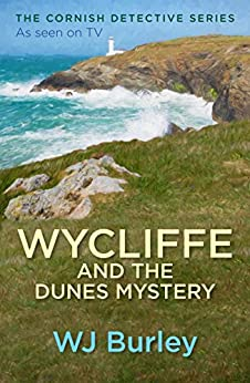 Wycliffe and the Dunes Mystery by [W.J. Burley]
