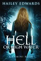 Hell or High Water (Gemini)