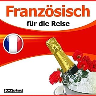 Französisch für die Reise                   Autor:                                                                                                                                 Max Starrenberg                               Sprecher:                                                                                                                                 div.                      Spieldauer: 3 Std. und 34 Min.     6 Bewertungen     Gesamt 2,8