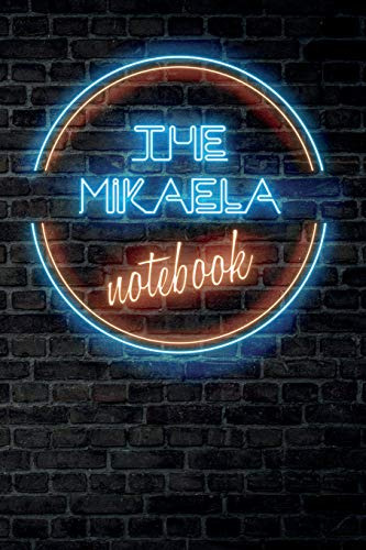 The MIKAELA Notebook: Vintage Blank Ruled Personalized & Custom Neon Sign Name Dotted Notebook Journal for Girls & Women. Wall Background. Funny Desk ... Supplies, Birthday, Christmas Gift for Women.