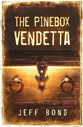 The Pinebox Vendetta