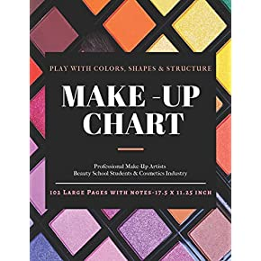 Make-Up Chart: A Professional Make-Up Practice Workbook for Make-Up Artists, Beauty Students &Cosmetics Industry. 50 FACE CHARTS with NOTES (17.5 x … A4 Large Size) Eyeshadow Palette (Be Beauty)