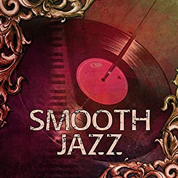 Smooth Jazz – Pure Relaxation, Calm Down, Jazz Lounge, Soothing Music, Piano Music