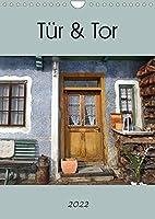 Tuer und Tor (Wandkalender 2022 DIN A4 hoch): Tueren und Tore ueberall (Monatskalender, 14 Seiten )