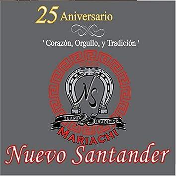 25 Aniversario Corazon, Orgullo, Y Tradicion
