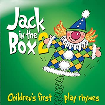Jack in the Box… Children's First Play Rhymes - Volume 2