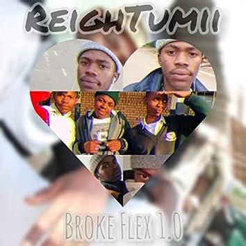 Broke Flex 1.0