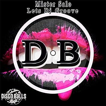Lets DJ Groove