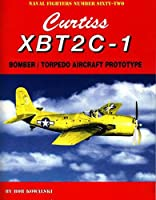 Curtiss XBT2C-1: Bomber / Torpedo Aircraft Prototype (Naval Fighters)