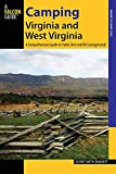 Camping Virginia and West Virginia: A Comprehensive Guide To Public Tent And Rv Campgrounds (State Camping Series)