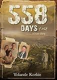 558 Days (eBook): ... a true story (English Edition)