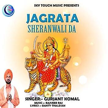 Jagrata Sheranwali Da