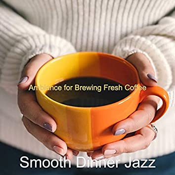 Ambiance for Brewing Fresh Coffee