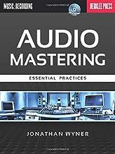 Audio Mastering - Essential Practices (LIVRE SUR LA MU)