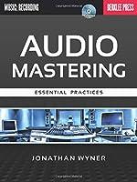 Audio Mastering: Essential Practices