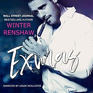 Exmas     A Hate-to-Love Holiday Romance              By:                                                                                                                                 Winter Renshaw                               Narrated by:                                                                                                                                 Logan McAllister                      Length: 6 hrs and 7 mins     1 rating     Overall 4.0