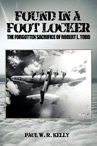 Found in a Foot Locker: The Forgotten Sacrifice of Robert L. Todd