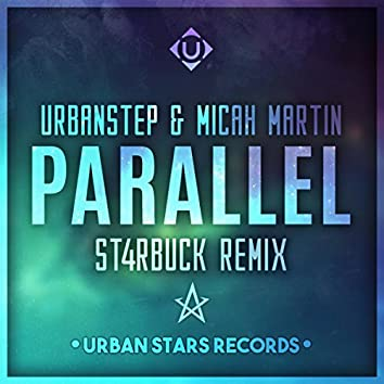 Parallel (ST4RBUCK Remix)
