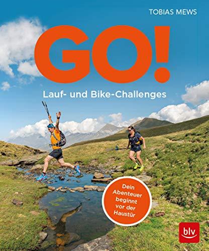 Go! Lauf- und Bike-Challenges: Dein Abenteuer beginnt vor der Haustür !