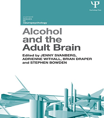 Alcohol and the Adult Brain (Current Issues in Neuropsychology) (English Edition)