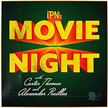 Movie Night Ep. 2 Miss March