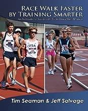 Race Walk Faster by Training Smarter