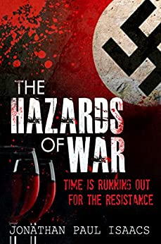 The Hazards of War by [Jonathan Paul Isaacs]