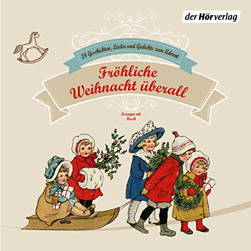 Fröhliche Weihnacht überall     24 Geschichten, Lieder und Gedichte zum Advent              By:                                                                                                                                 Heinrich Heine,                                                                                        Matthias Claudius,                                                                                        Joachim Ringelnatz,                   and others                          Narrated by:                                                                                                                                 Suzanne von Borsody,                                                                                        Gert Heidenreich,                                                                                        Stefan Wilkening,                   and others                 Length: 1 hr and 19 mins     Not rated yet     Overall 0.0