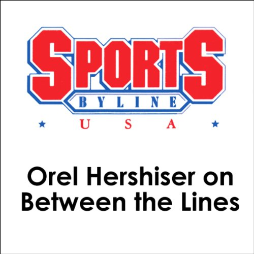Orel Hershiser on Between the Lines cover art