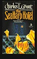 The Seaharp Hotel 0812518705 Book Cover