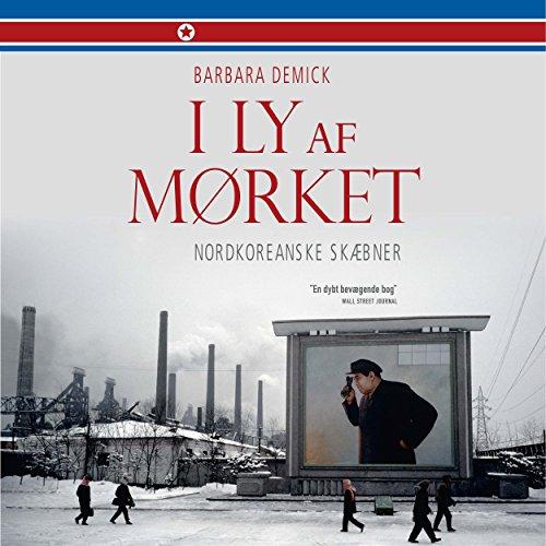 I ly af mørket - nordkoreanske skæbner audiobook cover art