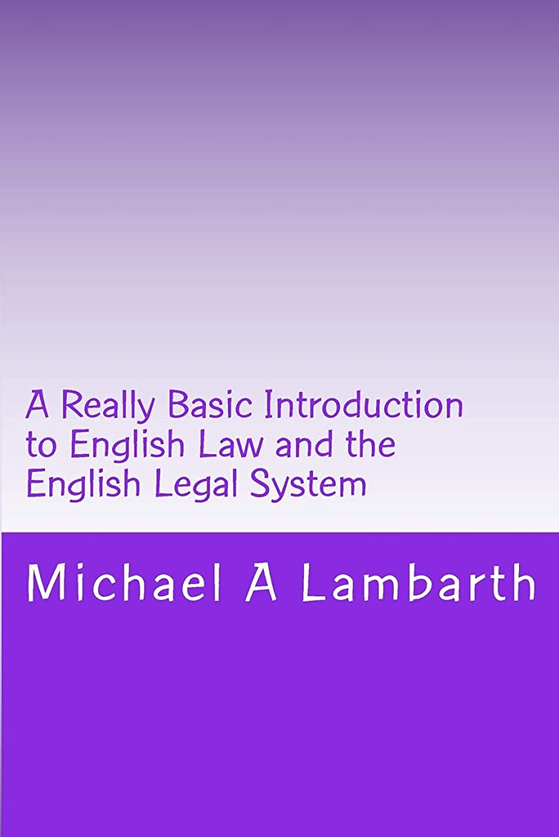 思いつく合理的血まみれのA Really Basic Introduction to English Law and the English Legal System (Really Basic Introductions)