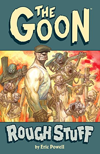 The Goon Vol. 0: The Rough Stuff