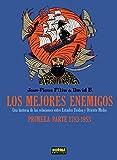LOS MEJORES ENEMIGOS  1783 A 1953 (CÓMIC EUROPEO)
