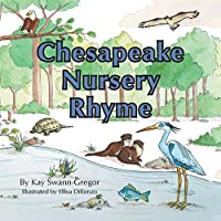 Chesapeake Nursery Rhyme