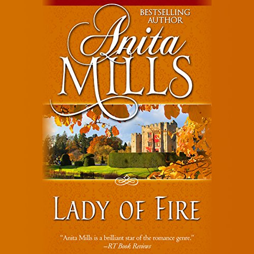 Lady of Fire Audiobook By Anita Mills cover art