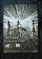 Perfume Future Pop ポスター タレント goods