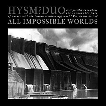 All Impossible Worlds