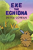 Eke the Echidna (English Edition)
