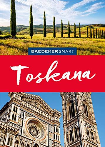 Baedeker SMART Reiseführer Toskana (Baedeker SMART Reiseführer E-Book)