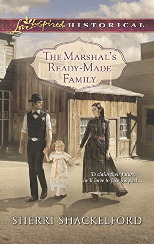 Download The Marshal's Ready-Made Family (Love Inspired Historical) 0373282516