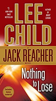 Nothing to Lose  A Jack Reacher Novel